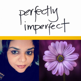 Perfectly Imperfect with Vyoma Nupur – Episode #69: Guest Wendy Perrell